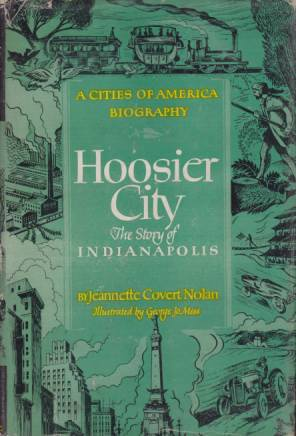 Image for HOOSIER CITY The Story of Indianapolis