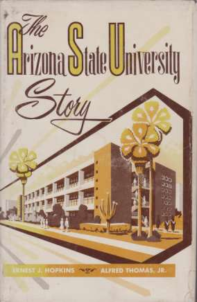 Image for THE ARIZONA STATE UNIVERSITY STORY