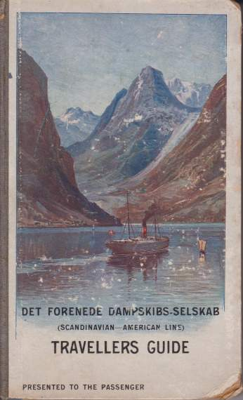 Image for THE TRAVELLER'S GUIDE TO THE SCANDINAVIAN COUNTRIES AND ICELAND TOGETHER WITH A REFERENCE TO SCOTLAND AND THE FAROE ISLES Scandinavian-American Line Travellers Guide