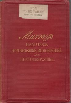 Image for MURRAY'S HANDBOOK FOR HERTFORDSHIRE, BEDFORDSHIRE, AND HUNTINGDONSHIRE