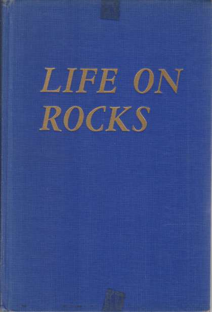 Image for LIFE ON THE ROCKS Among the Natives of the Union of South Africa