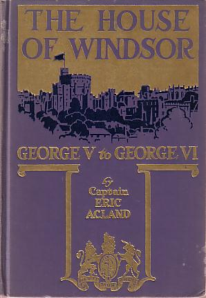 Image for THE HOUSE OF WINDSOR George V to George VI