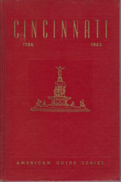 Image for CINCINNATI A Guide to the Queen City and its Neighbors