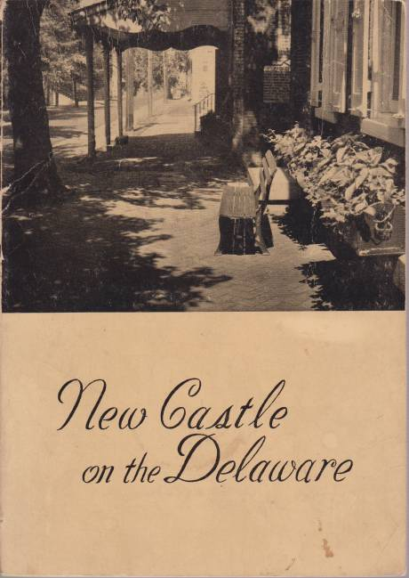 Image for NEW CASTLE ON THE DELAWARE Dutch Tercentenary Edition 1651-1951