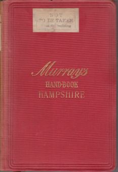 Image for A HANDBOOK FOR TRAVELLERS IN HAMPSHIRE