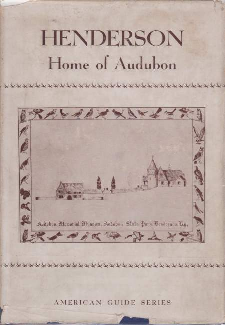 Image for HENDERSON A Guide to Audubon's Home Town in Kentucky