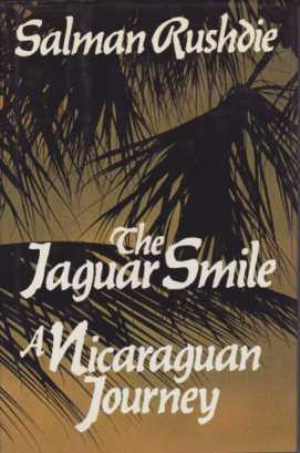 THE JAGUAR SMILE A Nicaraguan Journey