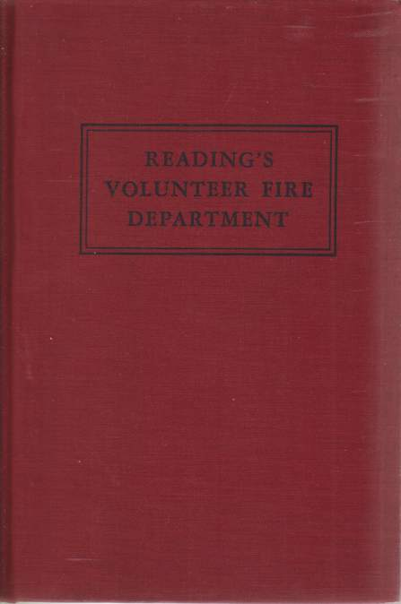 Image for READING'S VOLUNTEER FIRE DEPARTMENT Its History and Traditions