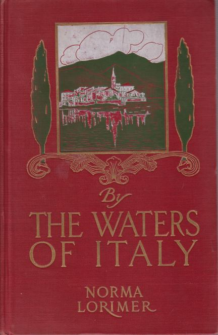 Image for BY THE WATERS OF ITALY A Tragedy in Sunshine