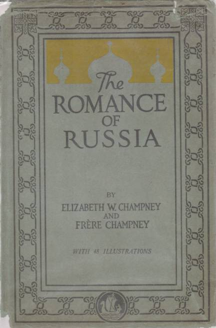Image for ROMANCE OF RUSSIA From Rurik to Bolshevik