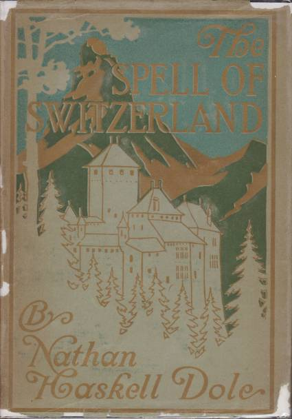 Image for THE SPELL OF SWITZERLAND