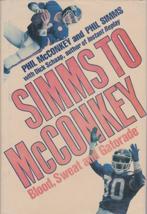 Image for SIMMS TO MCCONKEY Blood, Sweat and Gatorade