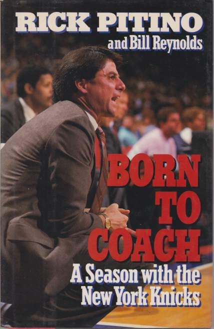 Image for BORN TO COACH A Season with the New York Knicks