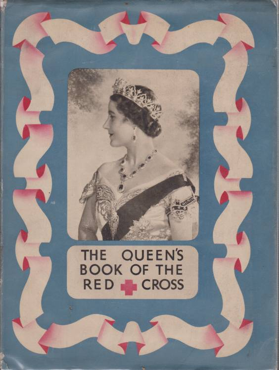 Image for THE QUEEN'S BOOK OF THE RED CROSS