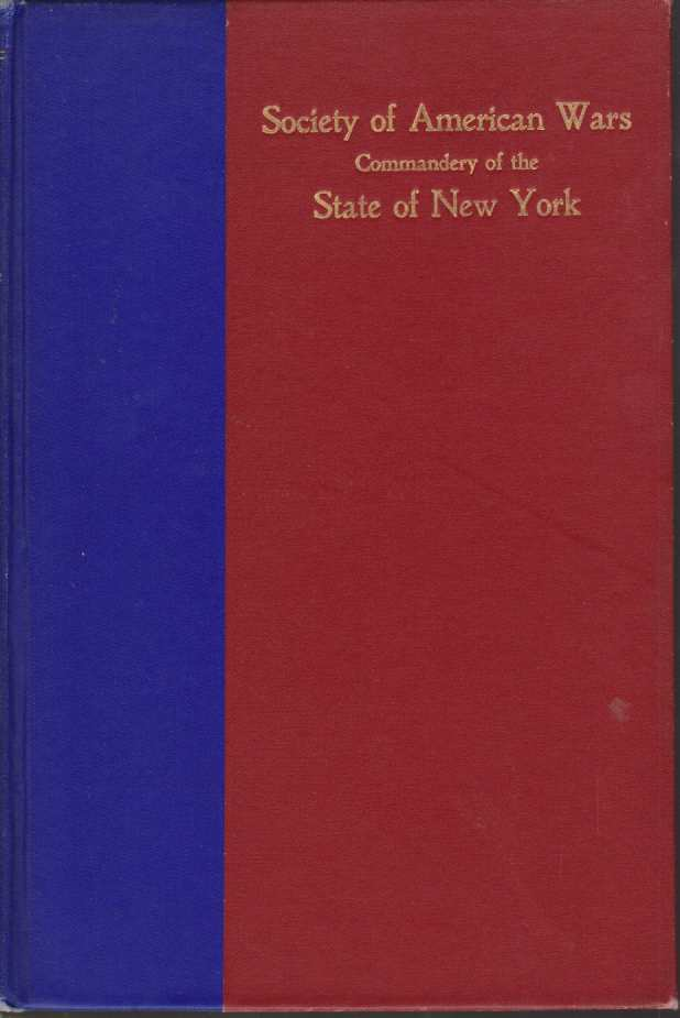 Image for SOCIETY OF AMERICAN WARS Commandery of the State of New York, Chartered December 16, 1909