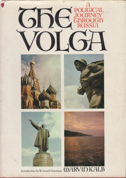 Image for THE VOLGA A Political Journey through Russia