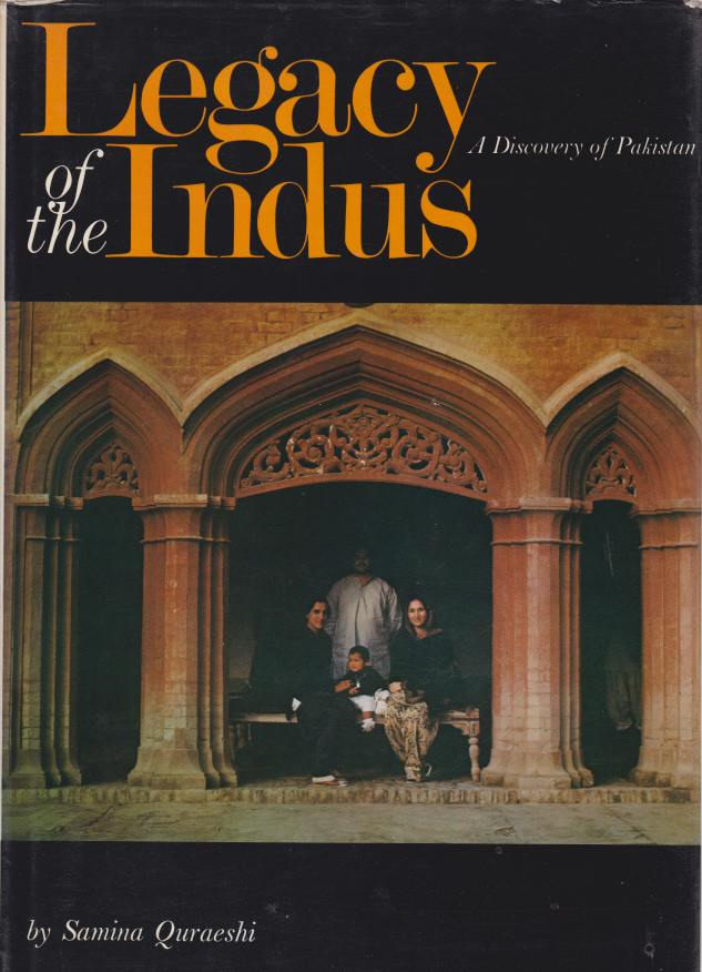 Image for LEGACY OF THE INDUS A Discovery of Pakistan