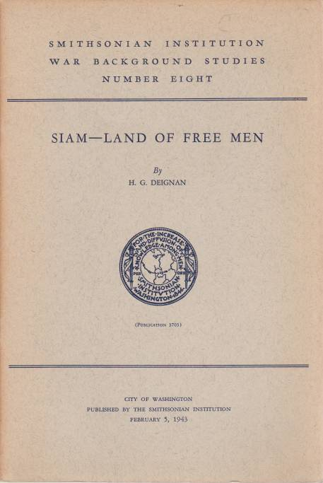 Image for SIAM - LAND OF FREE MEN Smithonian Institution War Background Studies # 8