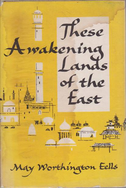 Image for THESE AWAKENING LANDS OF THE EAST