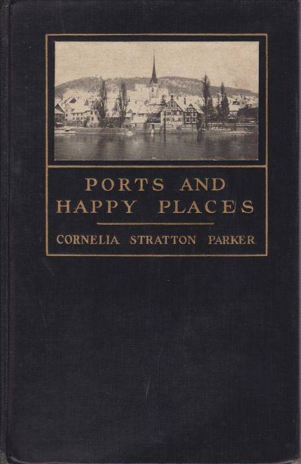 Image for PORTS AND HAPPY PLACES An American Mother and Her Sons See Europe