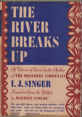 Image for THE RIVER BREAKS UP A Volume of Stories