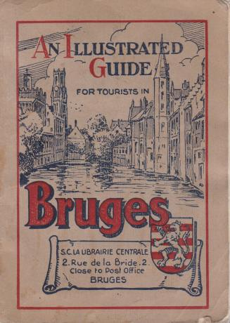 Image for AN ILLUSTRATED GUIDE WITH MAP FOR TOURISTS IN BRUGES