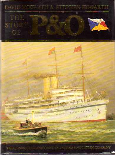 Image for THE STORY OF P & O The Peninsular and Oriental Steam Navigation Company