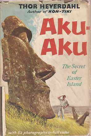 Image for AKU-AKU The Secret of Easter Island