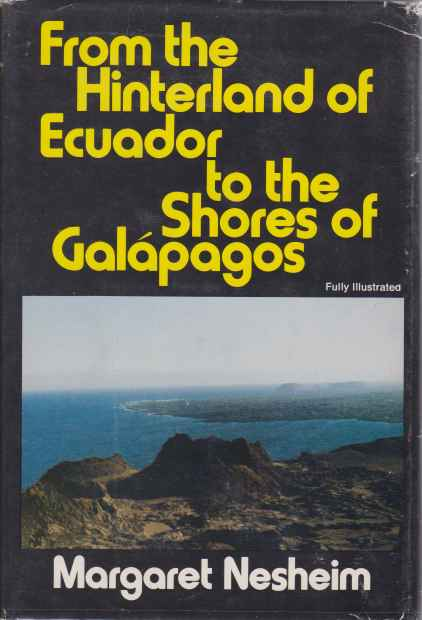 Image for FROM THE HINTERLAND OF ECUADOR TO THE SHORES OF GALAPAGOS