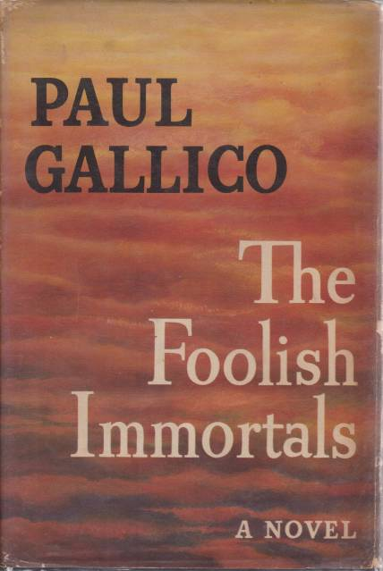 Image for THE FOOLISH IMMORTALS