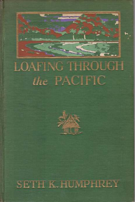 Image for LOAFING THROUGH THE PACIFIC