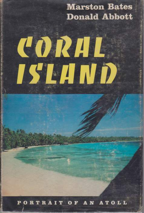 Image for CORAL ISLAND Portrait of an Atoll