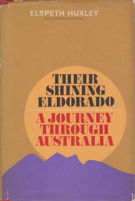Image for THEIR SHINING ELDORADO A Journey through Australia