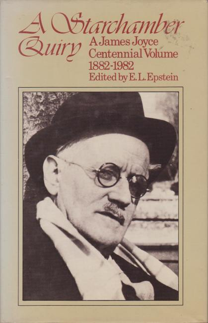 Image for A STARCHAMBER QUIRY A James Joyce Centennial Volume 1882-1982
