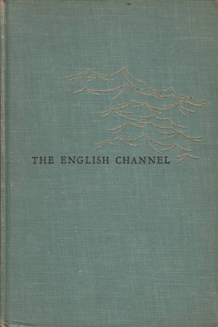 Image for THE ENGLISH CHANNEL A History