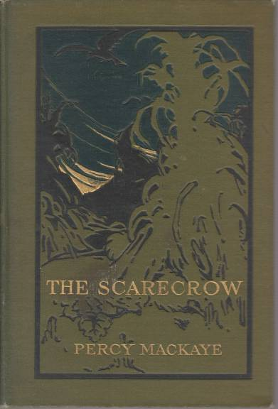 Image for THE SCARECROW OR THE GLASS OF TRUTH A Tragedy of the Ludicrous