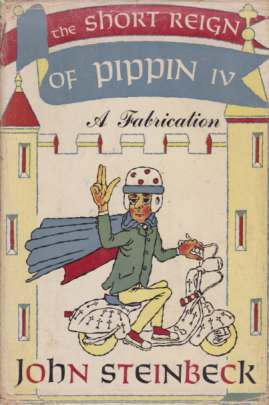 Image for THE SHORT REIGN OF PIPPIN IV A Fabrication