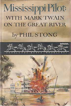 Image for MISSISSIPPI PILOT: WITH MARK TWAIN ON THE GREAT RIVER