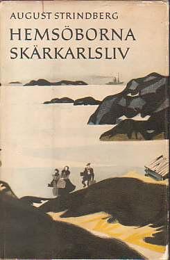 HEMSÖBORNA SKÄRKARLSLIV