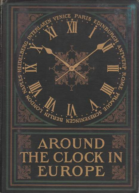 Image for AROUND THE CLOCK IN EUROPE A Travel Sequence
