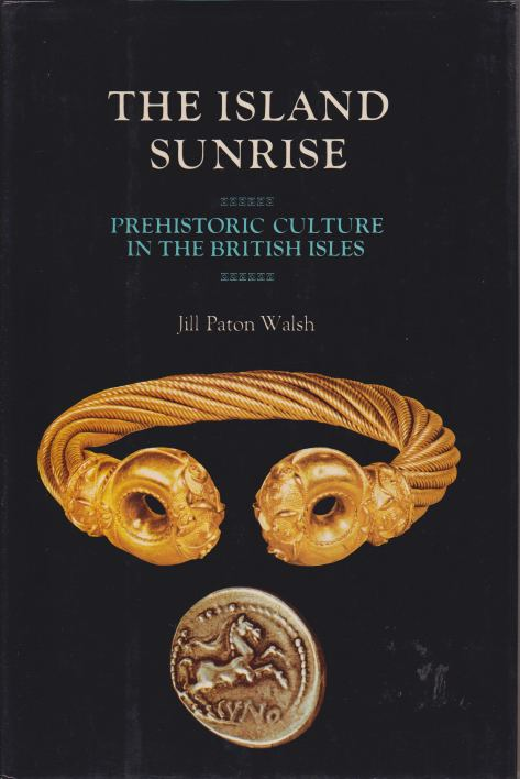 Image for THE ISLAND SUNRISE Prehistoric Culture in the British Isles