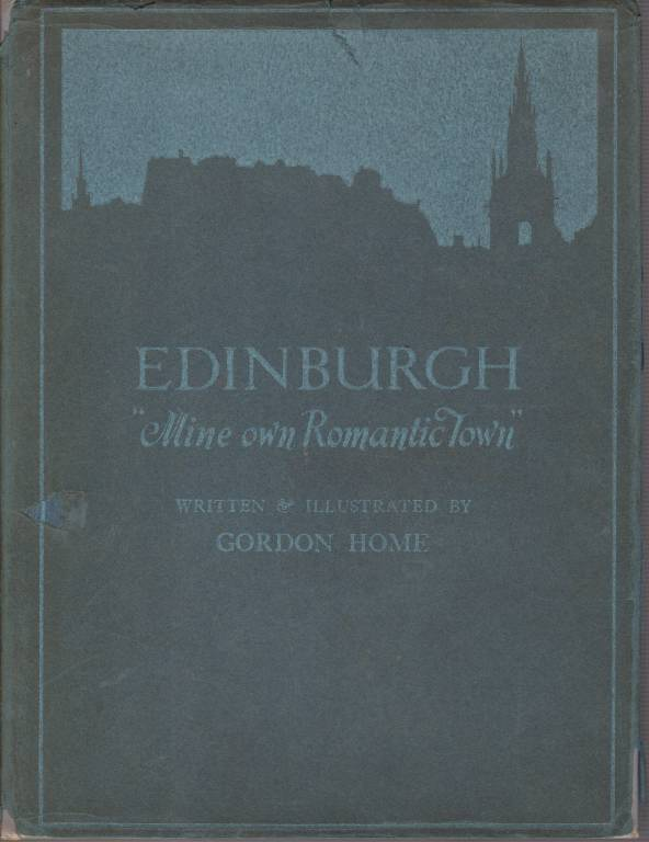 Image for EDINBURGH Mine Own Romantic Town