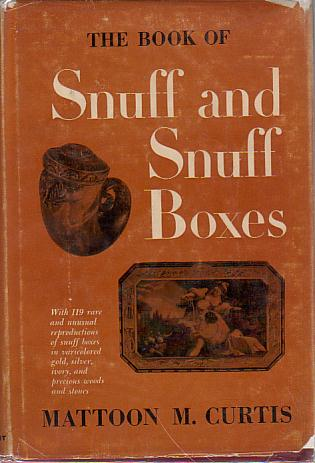 Image for THE BOOK OF SNUFF AND SNUFF BOXES