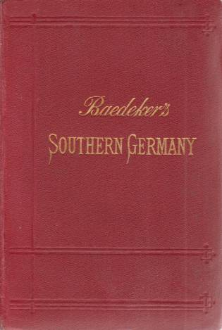 Image for SOUTHERN GERMANY Wurtemberg and Bavaria. Handbook for Traveller
