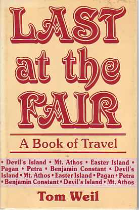 Image for LAST AT THE FAIR A Book of Travel