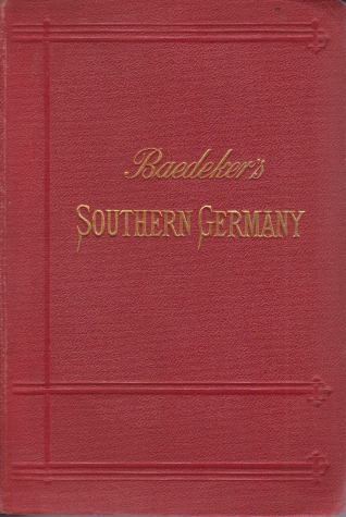Image for SOUTHERN GERMANY Wurtemberg and Bavaria. Handbook for Travellers