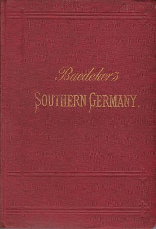 Image for SOUTHERN GERMANY Including Wurtemberg and Bavaria. Handbook for Traveller