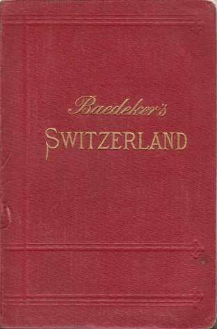 Image for SWITZERLAND And the Adjacent Portions of Italy, Savoy, and Tyrol. Handbook for Traveller
