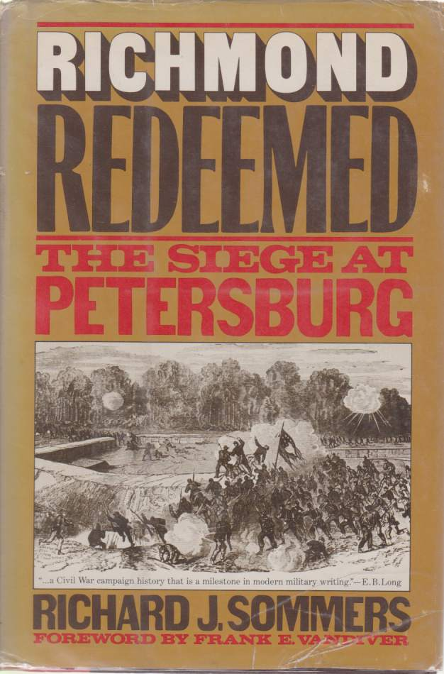 Image for RICHMOND REDEEMED The Siege At Petersburg
