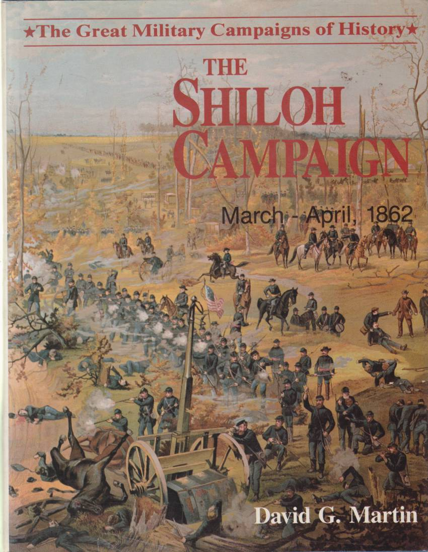 Image for THE SHILOH CAMPAIGN March - April, 1862